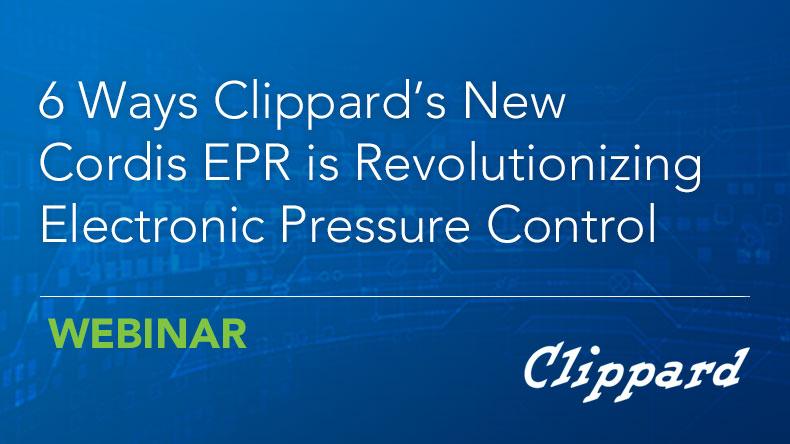 Webinar: 6 Ways Clippard's New Cordis EPR is Revolutionizing Electronic Pressure Control